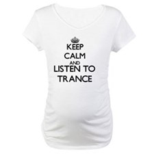 Keep calm and listen to TRANCE Shirt