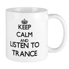 Keep calm and listen to TRANCE Mugs
