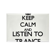 Keep calm and listen to TRANCE Magnets