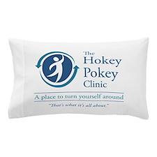 The Hokey Pokey Clinic Pillow Case