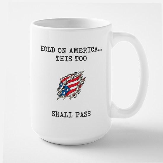 Hold On America Mugs