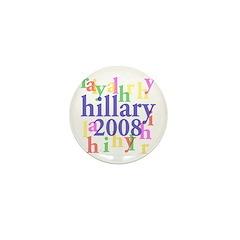 Hillary 2008 Colorful Mini Button