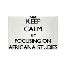 Keep calm by focusing on Africana Studies Magnets