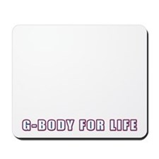 G-Body For Life Mousepad