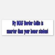 Deaf Border Collie Bumper Bumper Bumper Sticker