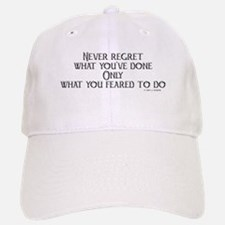 never regret Baseball Baseball Cap