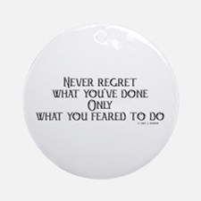 never regret Ornament (Round)