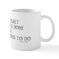 never regret Coffee Mug