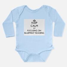 Keep calm by focusing on Blueprint Reading Body Su