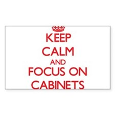 Keep Calm and focus on Cabinets Decal