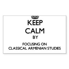 Keep calm by focusing on Classical Armenian Studie