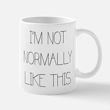 Not normally mug Mugs