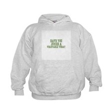 have you juiced a vegetable t Hoodie