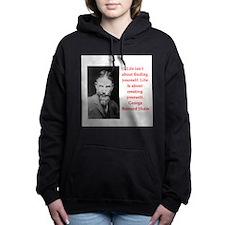 george bernard shaw quote Women's Hooded Sweatshir