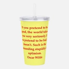 oscar wilde quote Acrylic Double-wall Tumbler