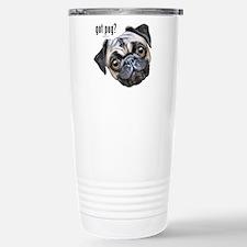 Got Pug? Travel Mug