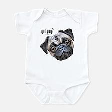 Got Pug? Infant Bodysuit