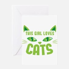 This girl loves CATS Greeting Cards