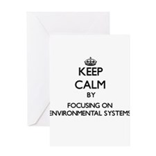 Keep calm by focusing on Environmental Systems Gre