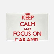 Keep Calm and focus on Caramel Magnets