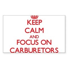 Keep Calm and focus on Carburetors Decal