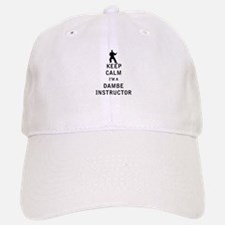 Keep Calm I'm a Dambe Instructor Baseball Baseball Baseball Cap