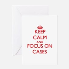 Keep Calm and focus on Cases Greeting Cards