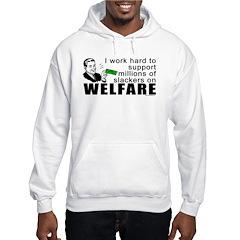 I Work Hard Hooded Sweatshirt