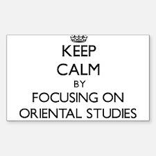 Keep calm by focusing on Oriental Studies Decal