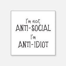 Anti-Idiot Sticker