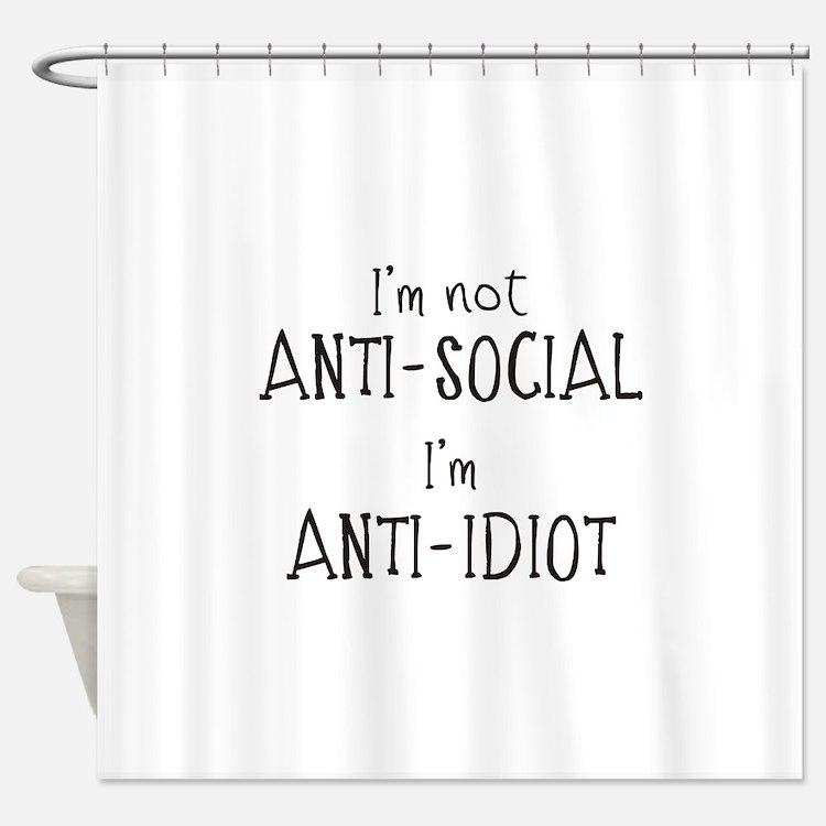Anti-Idiot Shower Curtain