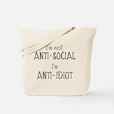 Anti-Idiot Tote Bag