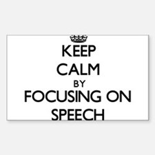 Keep calm by focusing on Speech Decal