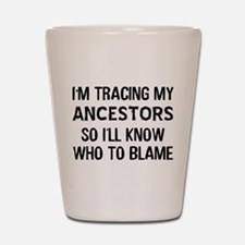 Funny Genealogy Shot Glass