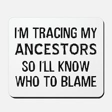 Funny Genealogy Mousepad