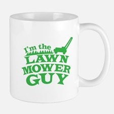 Im the LAWN MOWER GUY with green grass Mugs
