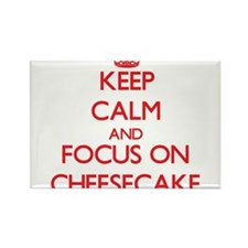Keep Calm and focus on Cheesecake Magnets