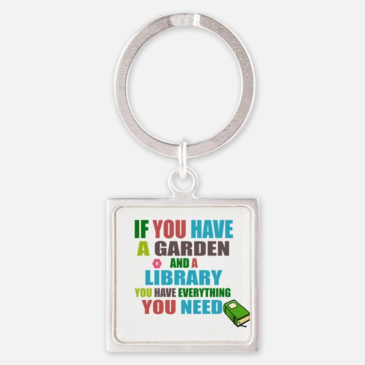 If you have a garden and a Library Keychains