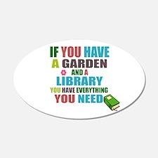 If you have a garden and a Library Pegatinas de pa