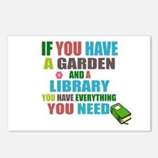 If you have a garden and a Library Postcards (Pack