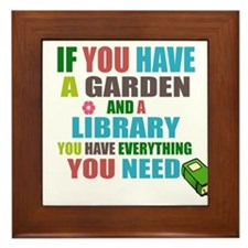 If you have a garden and a Library Framed Tile
