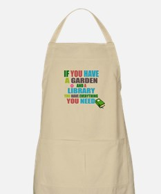If you have a garden and a Library Apron