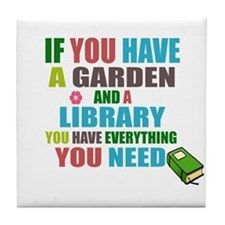 If you have a garden and a Library Tile Coaster