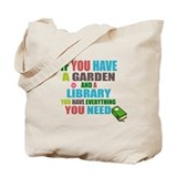 If you have a garden Canvas Totes