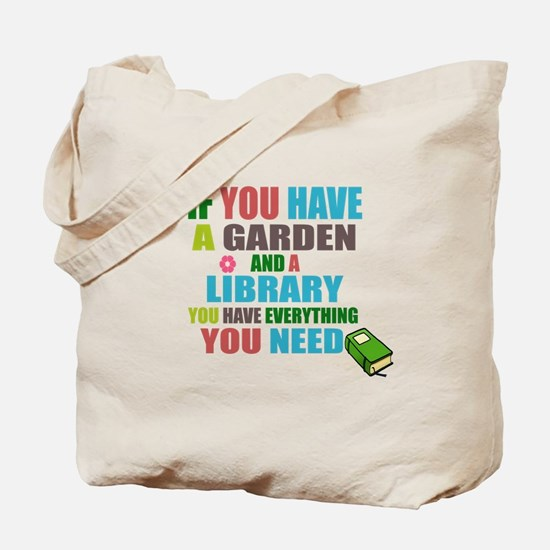 If you have a garden and a Library Tote Bag