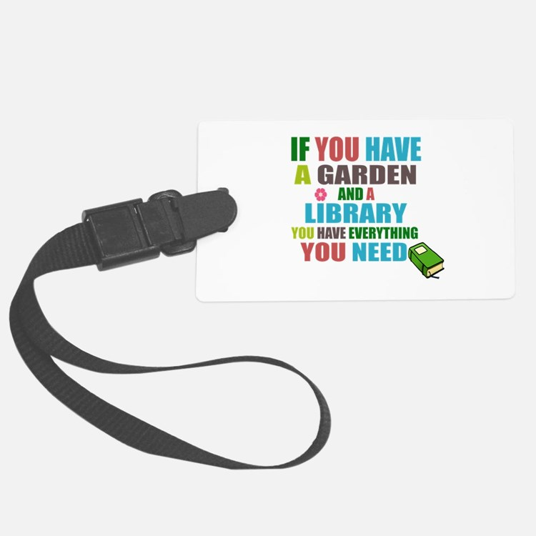 If you have a garden and a Library Luggage Tag