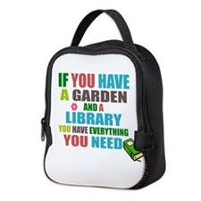 If you have a garden and a Library Neoprene Lunch