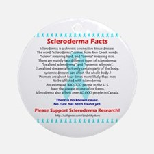 """""""Scleroderma Facts"""" Ornament (Round)"""