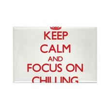 Keep Calm and focus on Chilling Magnets