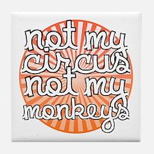 Not My Circus Tile Coaster